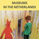 Top 10 children's museums in the Netherlands (suitable for toddlers)