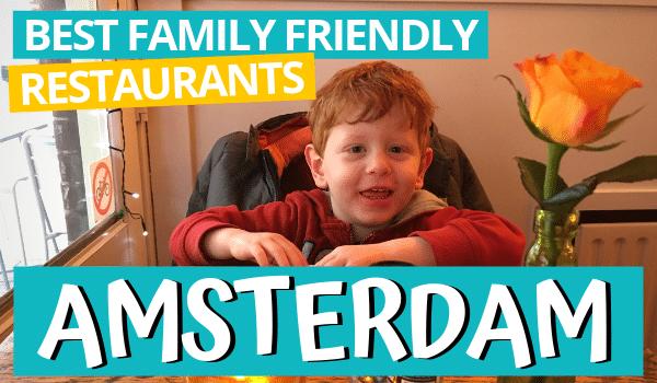Best family friendly restaurants Amsterdam