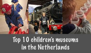FlipFlopGlobetrotters.com-top-10-children's-museums-in-the-netherlands