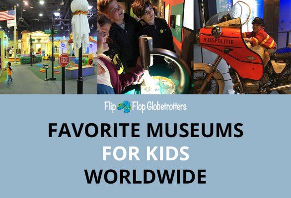 Favorite children's museums worldwide