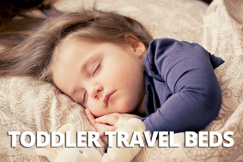 FlipFlopGlobetrotters.com - comparison of best toddler travel beds and best portable toddler beds