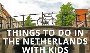 FlipFlopGlobetrotters.com - things to do in the netherlands with kids - dutch bridge with bike