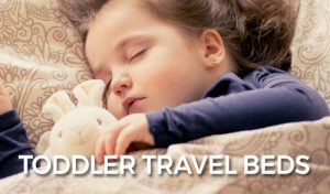 FlipFlopGlobetrotters.com - Detailed product guide for the best toddler travel beds