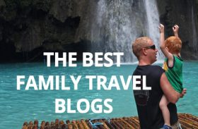 Ultimate family travel blogs list