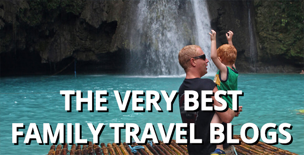 7f95dd2cb995 Ultimate family travel blogs list 2019 • FlipFlopGlobetrotters.com