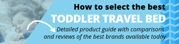 FlipFlopGlobetrotters.com - Detailed product guide for the best toddler travel bed - banner