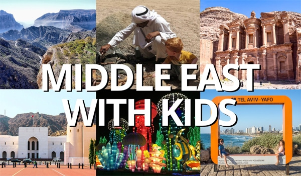 FlipFlopGlobetrotters.com - Best places to visit in the Middle East with kids