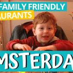 10 family-friendly restaurants in Amsterdam